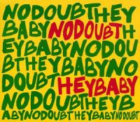Cover No Doubt feat. Bounty Killer - Hey Baby