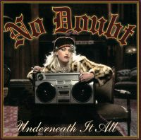 Cover No Doubt feat. Lady Saw - Underneath It All
