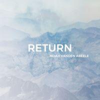 Cover Noah Vanden Abeele - Return