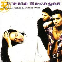 Cover Noble Savages - Ahimsa, Justice & A Crazy House