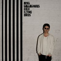 Cover Noel Gallagher's High Flying Birds - Chasing Yesterday