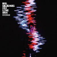 Cover Noel Gallagher's High Flying Birds - Riverman