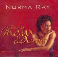Cover Norma Ray - Tous les maux d'amour