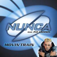 Cover Nunca feat. Pat Krimson - Movin' Train