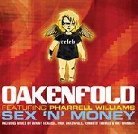 Cover Oakenfold feat. Pharrell Williams - Sex 'n' Money