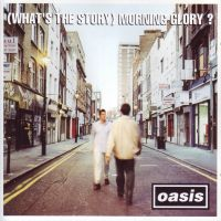 Cover Oasis - (What's The Story) Morning Glory?