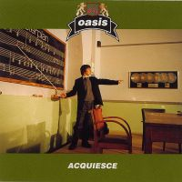Cover Oasis - Acquiesce