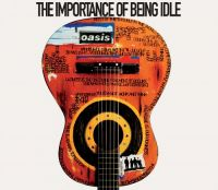 Cover Oasis - The Importance Of Being Idle