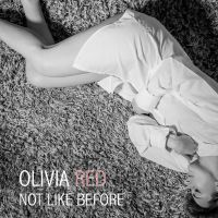 Cover Olivia Red - Not Like Before