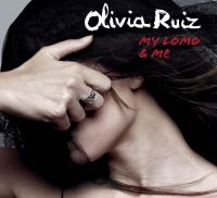 Cover Olivia Ruiz - My Lomo & Me