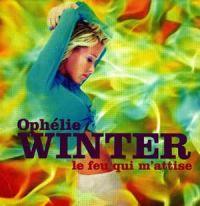 Cover Ophélie Winter - Le feu qui m'attise