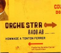 Cover Orchestra Baobab feat. Ibrahim Ferrer with Youssou N'Dour - Hommage à Tonton Ferrer