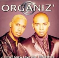 Cover Organiz' - I Never Knew Love Like This Before