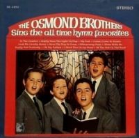 Cover Osmond Brothers - Sing The All Time Hymn Favorites