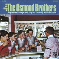 Cover Osmond Brothers - The New Sound Of The Osmond Brothers (Singing More Songs They Sang In The Andy Williams Show)
