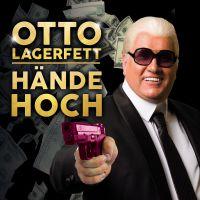 Cover Otto Lagerfett - Hände hoch