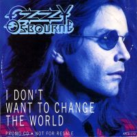 Cover Ozzy Osbourne - I Don't Want To Change The World
