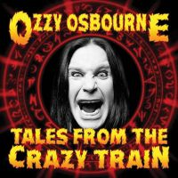 Cover Ozzy Osbourne - Tales From The Crazy Train