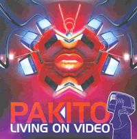 Cover Pakito - Living On Video