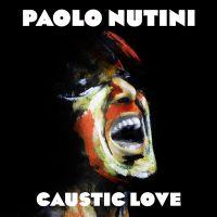 Cover Paolo Nutini - Caustic Love