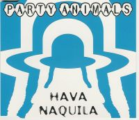 Cover Party Animals - Hava Naquila