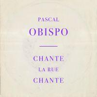 Cover Pascal Obispo - Chante la rue chante