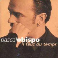 Cover Pascal Obispo - Il faut du temps