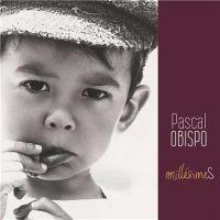 Cover Pascal Obispo - Millésimes