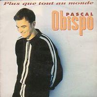 Cover Pascal Obispo - Plus que tout au monde
