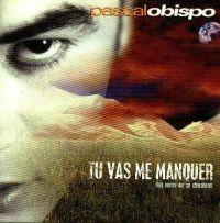 Cover Pascal Obispo - Tu vas me manquer (Les mains qui se cherchent)