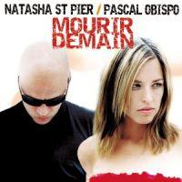 Cover Pascal Obispo / Natasha St-Pier - Mourir demain