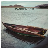 Cover Passenger - Somebody's Love