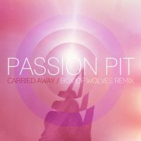 Cover Passion Pit - Carried Away