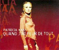 Cover Patricia Kaas - Quand j'ai peur de tout