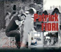 Cover Patrick Fiori - Les choses de la vie + Et si on chantait plus fort