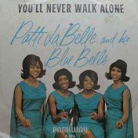 Cover Patti LaBelle & The Blue Belles - You'll Never Walk Alone