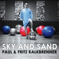 Cover Paul & Fritz Kalkbrenner - Sky And Sand
