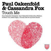 Cover Paul Oakenfold feat. Cassandra Fox - Touch Me