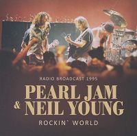 Cover Pearl Jam & Neil Young - Rockin' World
