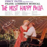 Cover Percy Faith - Percy Faith Plays Music From Frank Loesser's Musical The Most Happy Fella