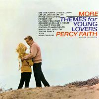 Cover Percy Faith And His Orchestra - More Themes For Young Lovers