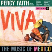 Cover Percy Faith And His Orchestra - Viva - The Music Of Mexico