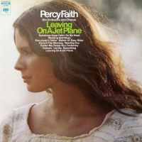 Cover Percy Faith His Orchestra And Chorus - Leaving On A Jet Plane
