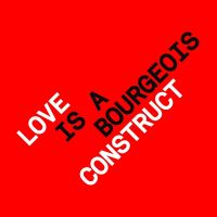 Cover Pet Shop Boys - Love Is A Bourgeois Construct