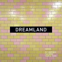 Cover Pet Shop Boys feat. Years & Years - Dreamland