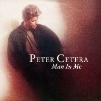 Cover Peter Cetera - Man In Me