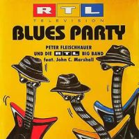 Cover Peter Fleischhauer und die RTL Big Band feat. John C. Marshall - RTL Television Blues Party