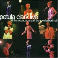 Cover Petula Clark - At The Copacabana & The Royal Albert Hall