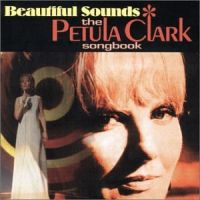 Cover Petula Clark - Beautiful Sound - The Petula Clark Songbook