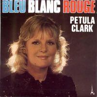 Cover Petula Clark - Bleu blanc rouge